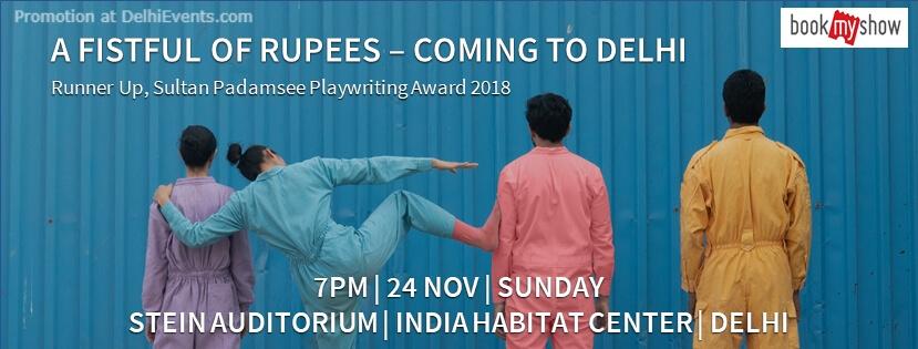 A Fistful Rupees Play India Habitat Centre Lodhi Road Creative