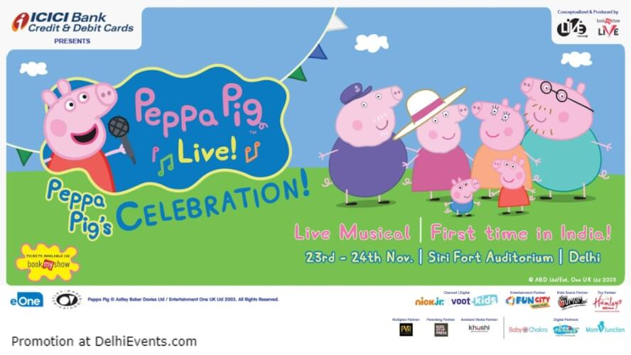 Peppa Pig live! Sirifort Auditorium August Kranti Marg Creative