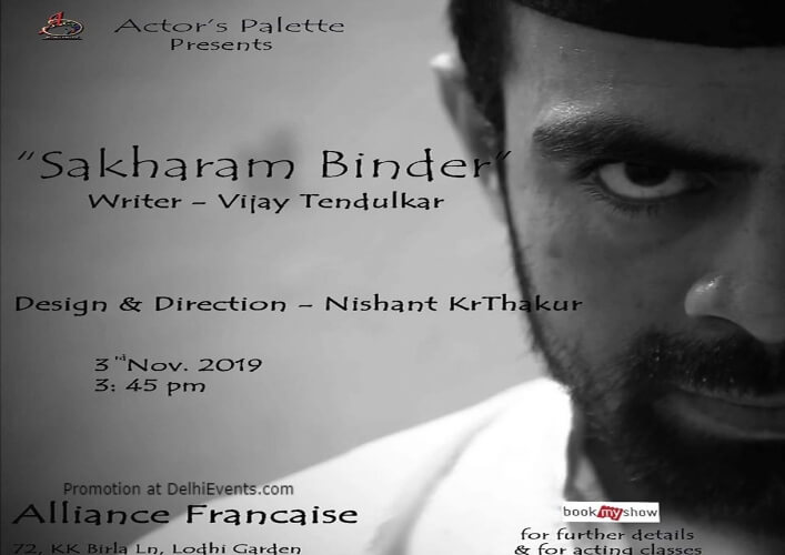 Actors Palette Sakharam Binder Play Alliance Francaise Lodhi Estate Creative