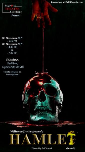 Shakespeares Hamlet Play LTG Auditorium Mandi House Creative