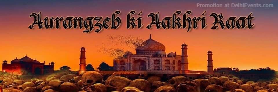 Aurangzeb Ki Aakhri Raat Play Shri Ram Centre Mandi House Creative
