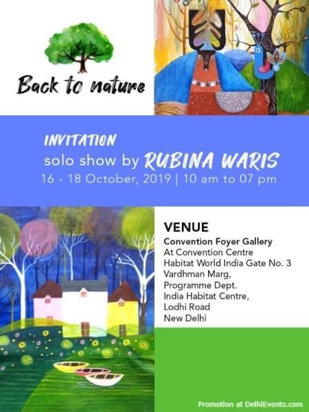 Back Nature Solo Painting Exhibition Rubina Waris India Habitat Centre Lodhi Road Creative