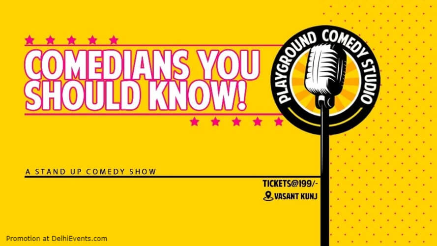 Comedians You Should Know Standup Comedy 71 Maliks Vasant Kunj Creative