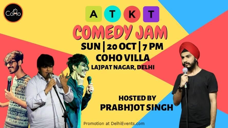 Atkt Comedy Jam Hosted Prabhjot Singh CoHo Lajpat Nagar Creative