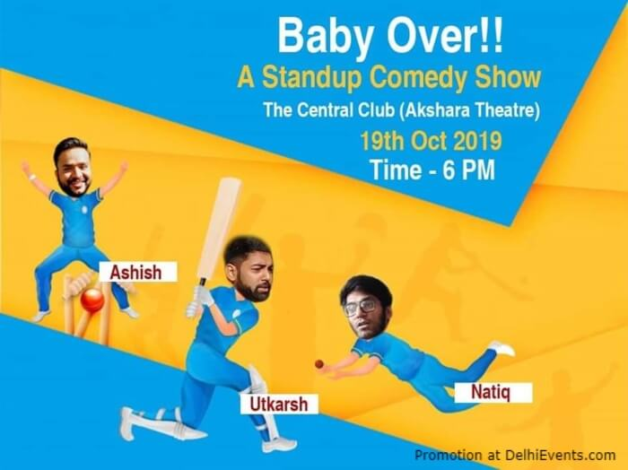 BaOver Standup Comedy Natiq Utkarsh Ashish Akshara Theatre Baba Kharak Singh Marg Creative