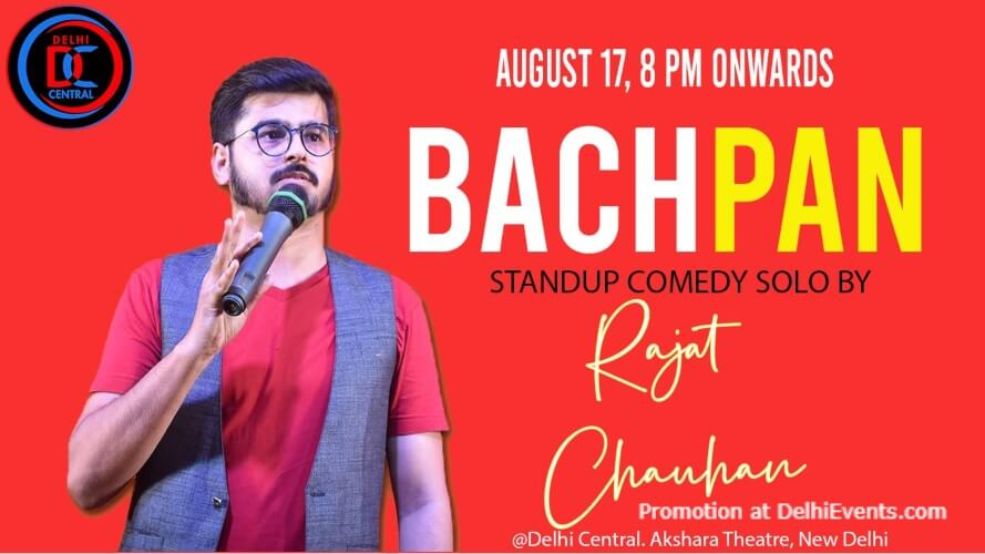 Laughter Nation Bachpan Standup Comedy Rajat Chauhan Akshara Theatre Baba Kharak Singh Marg Creative