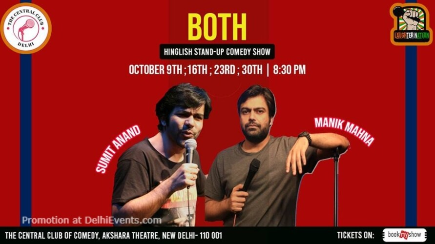 Both Standup Comedy Manik Manha Sumit Anand Akshara Theatre Baba Kharak Singh Marg Creative