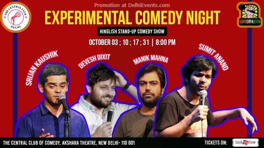 Experimental Comedy Night Standup Comedy Manik Sumit Srijan Devesh Akshara Theatre Baba Kharak Singh Marg Creative