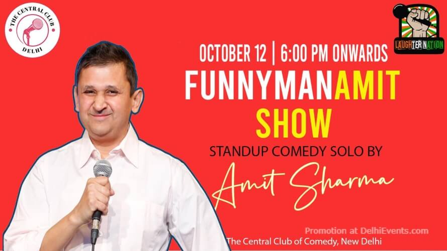 Laughter Nation Funnyman Standup Comedy Amit Sharma Akshara Theatre Baba Kharak Singh Marg Creative