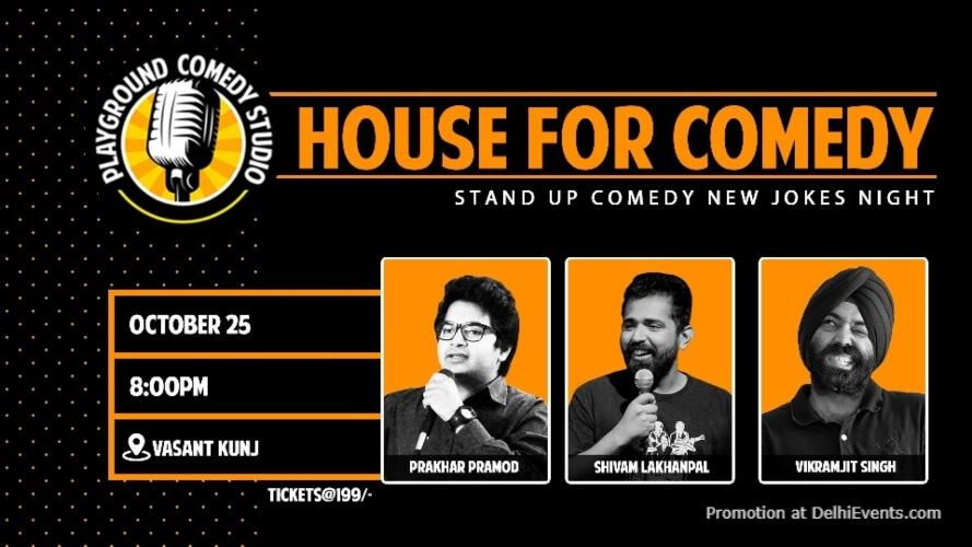 House For Comedy Prakhar Shivam Vikramjit 71 Maliks Vasant Kunj Creative