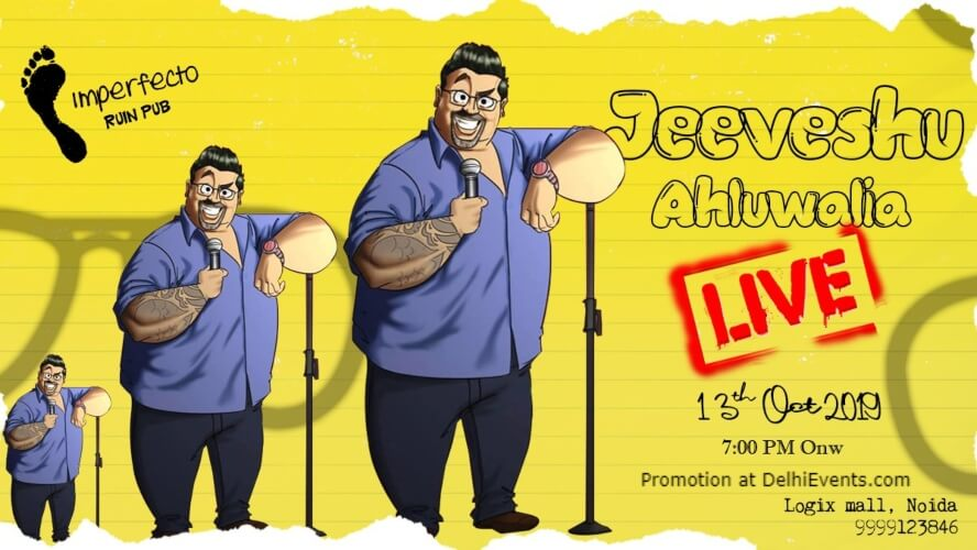 Jeevgatha Standup Comedy Jeeveshu Ahluwalia Imperfecto Ruin Pub Logix Mall Noida Creative