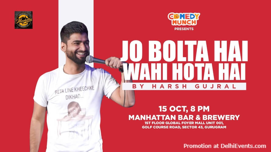 Jo Bolta Hai Wahi Hota Hai Standup Comedy Harsh Gujral Manhattan Bar Exchange And Brewery Gurugram Creative