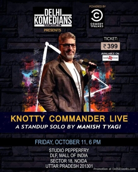 Knotty Commander Standup Comedy Manish Tyagi Studio PepperFry Noida Creative