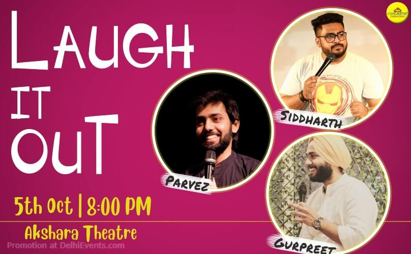 Laugh It Out StandUp Comedy Sid Parvez Gurpreet Akshara Theatre Baba Kharak Singh Marg Creative