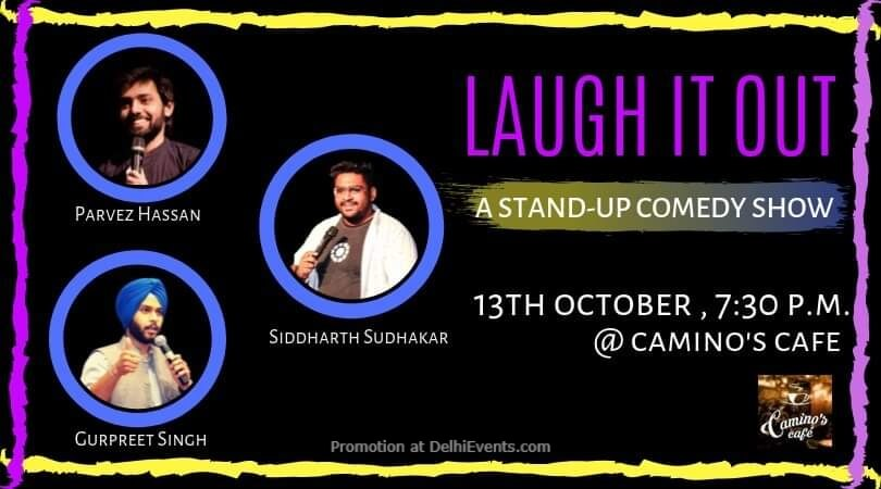 Laugh Out Loud! Standup Comedy Parvez Siddharth Gurpreet Caminos Cafe Gurugram Creative