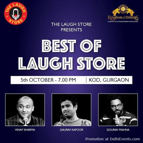 Laugh Store StandUp Comedy Vinay Sharma Gaurav Kapoor Gourav Mahna Kingdom Dreams Gurugram Creative