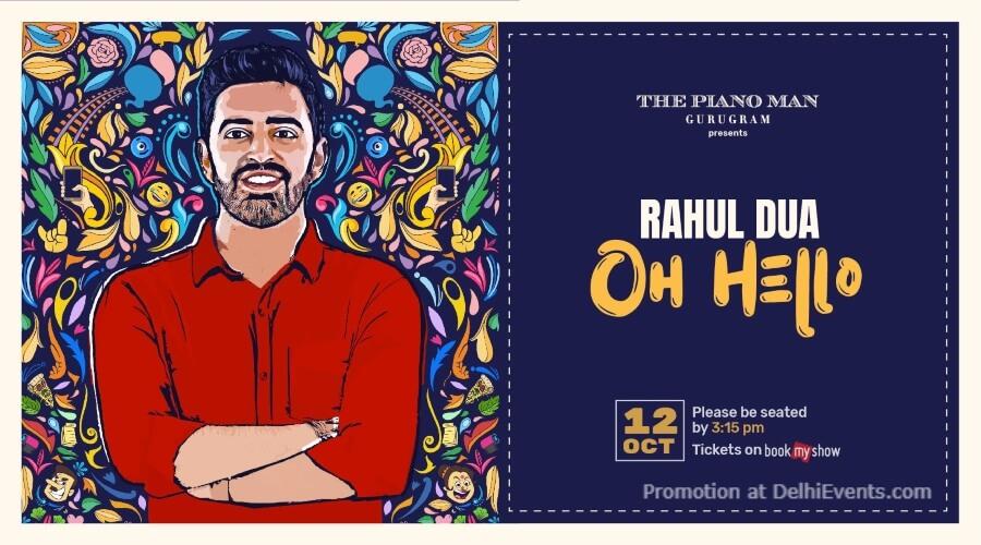 Oh Hello Standup Comedy Rahul Dua Piano Man Gurugram Creative