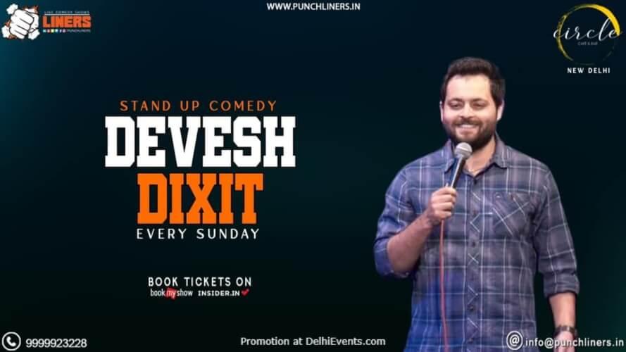 Punchliners Standup Comedy Devesh Dixit Circle Cafe Kalkaji Creative