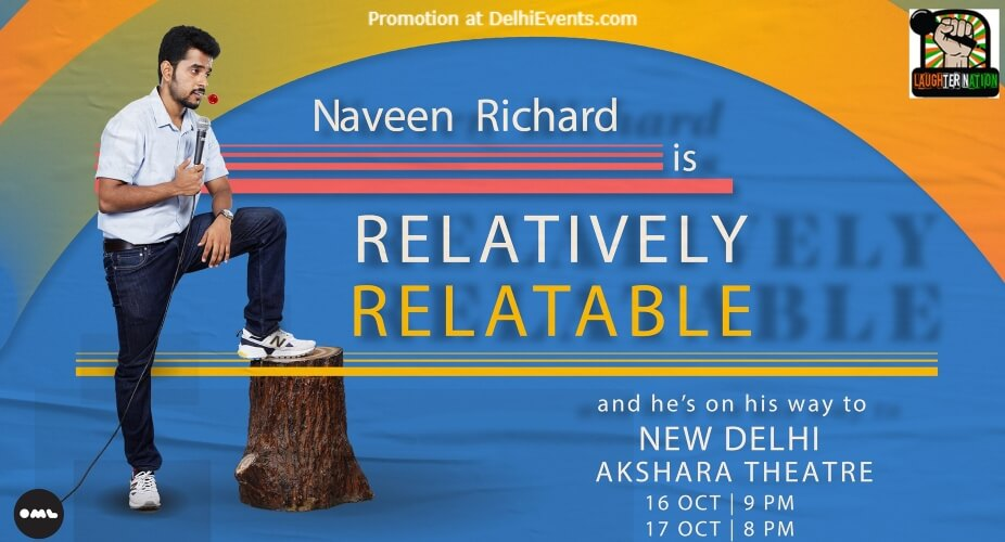 Laughter Nation Relatively Relatable Standup Comedy Naveen Richard Akshara Theatre Baba Kharak Singh Marg Creative
