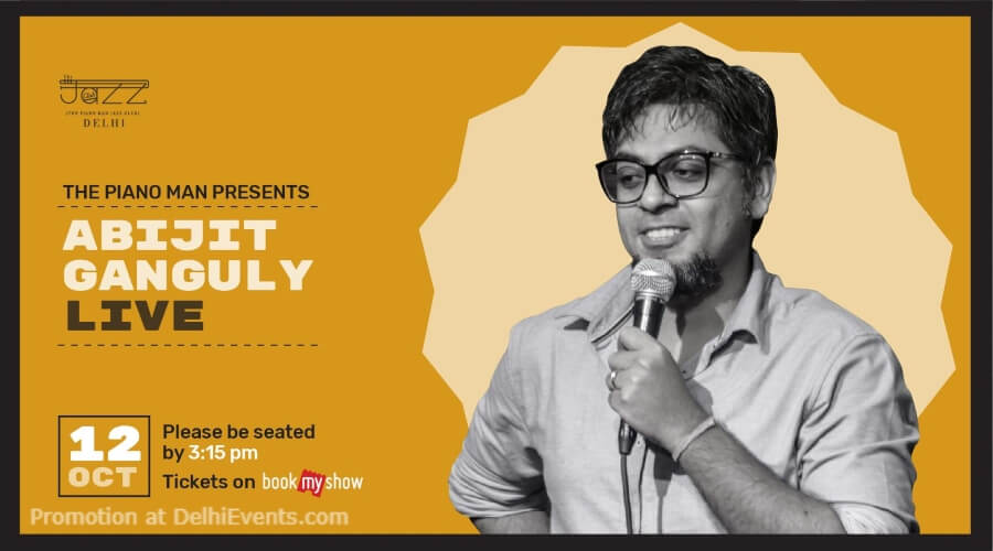 Standup Comedy Abijit Ganguly Piano Man Jazz Club Safdarjung Enclave Creative