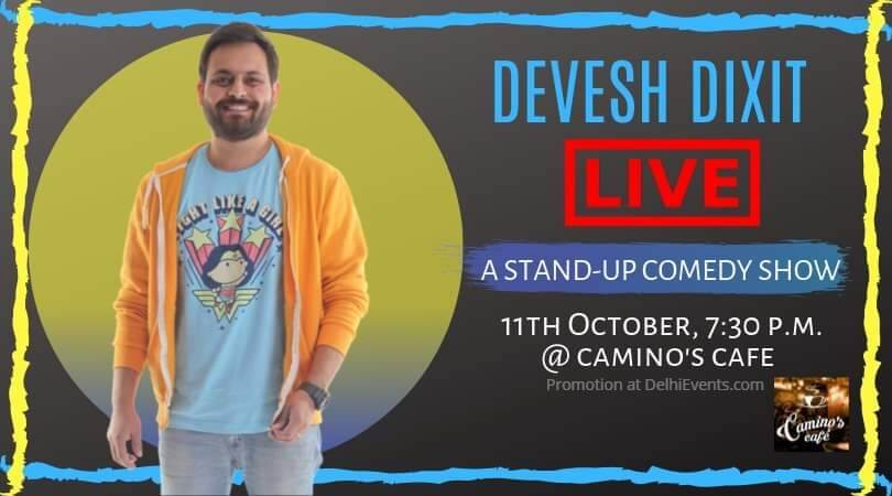 Standup Comedy Devesh Dixit Caminos Cafe Gurugram Creative