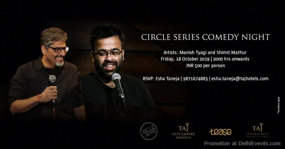 Standup Comedy Manish Tyagi Shimit Mathur Taj City Centre Gurugram Creative
