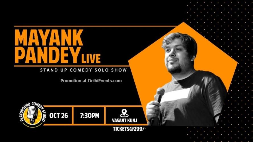 Standup Comedy Mayank Pandey 71 Maliks Vasant Kunj Creative