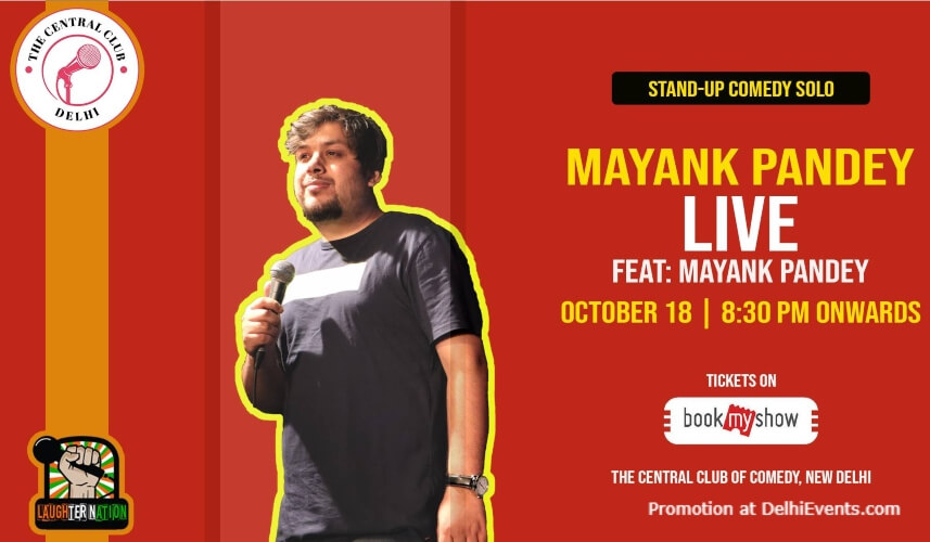 Laughter Nation Standup Comedy Mayank Pandey Akshara Theatre Baba Kharak Singh Marg Creative