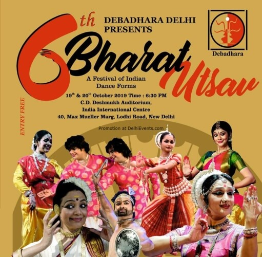Debadhara 6th Bharat Utsav Festival Indian Dance Forms India International Centre Lodhi Estate Creative