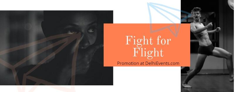Fight For Flight PhurrrRiya Mandal FactorY Joshua Sailo BlackBox Okhla Creative