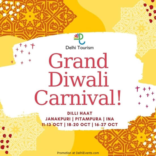 Delhi Tourism Grand Diwali Carnival Dilli Haat Janakpuri Pitampura, INA Creative