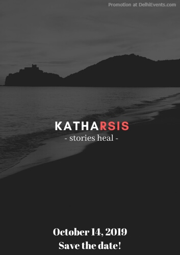 Katharsis Stories Heal New Series Mental Health India Habitat Centre Lodhi Road Creative