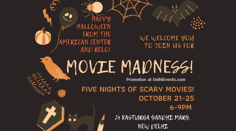 Scary Movie Madness American Center Kasturba Gandhi Marg Creative