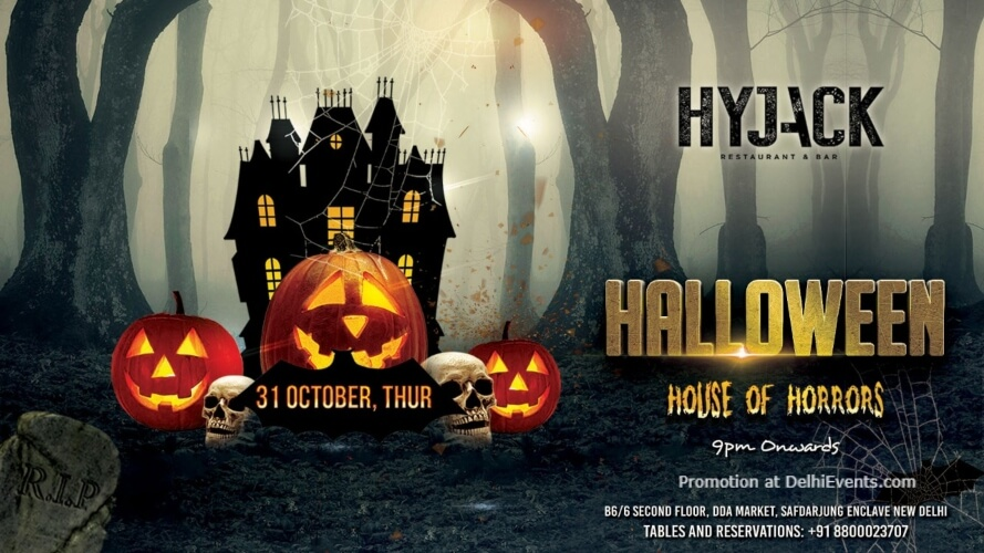 Halloween House Horrors Hyjack Restaurant Bar Safdarjung Enclave Creative