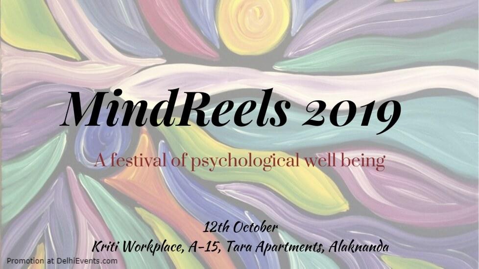 Mindreels 2019 Festival Psychological Well Being KRITI Alaknanda Creative