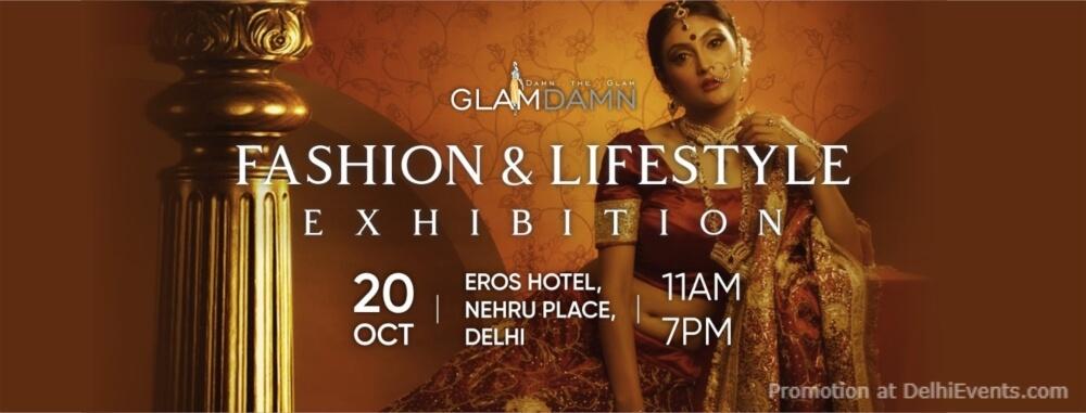 Glam Damn Fashion Lifestyle Exhibition Eros Hotel Nehru Place Creative