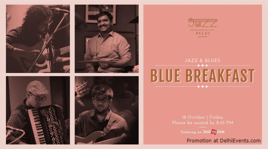 Blue Breakfast Piano Man Jazz Club Safdarjung Enclave Creative