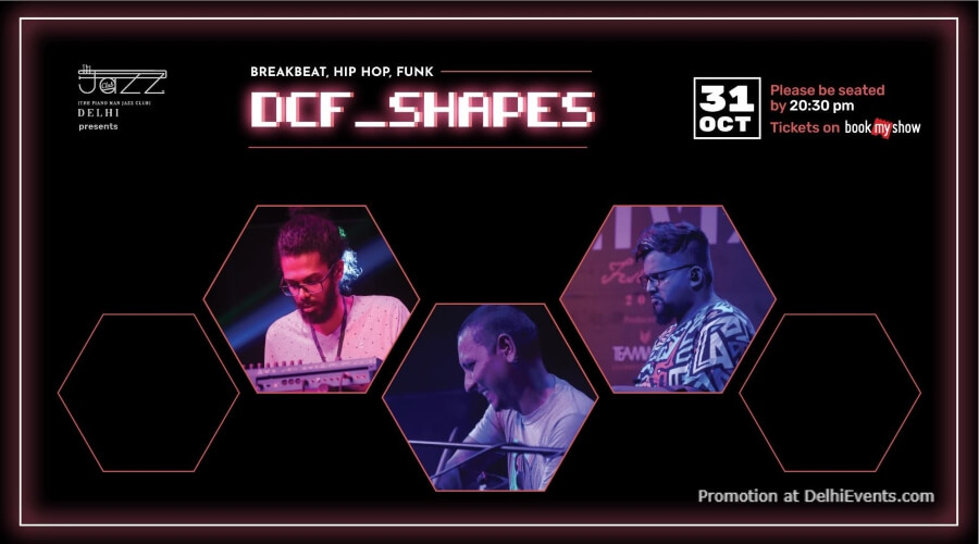 Dcf_Shapes Piano Man Jazz Club Safdarjung Enclave Creative