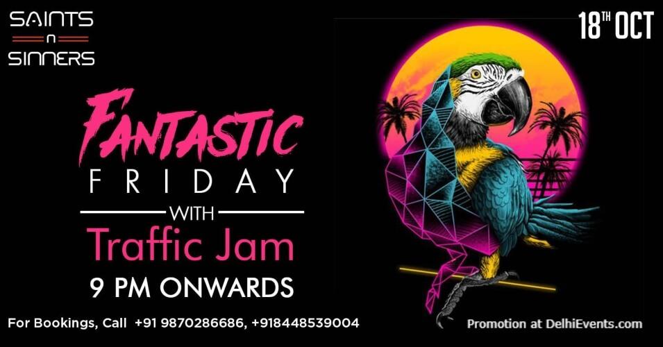 Fantastic Friday Traffic Jam Saints N Sinners Gurugram Creative