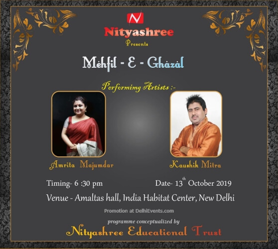 Nityashree Educational Trust Ghazal Concert Kaushik Mitra Amrita Mazumdar India Habitat Centre Lodhi Road Creative