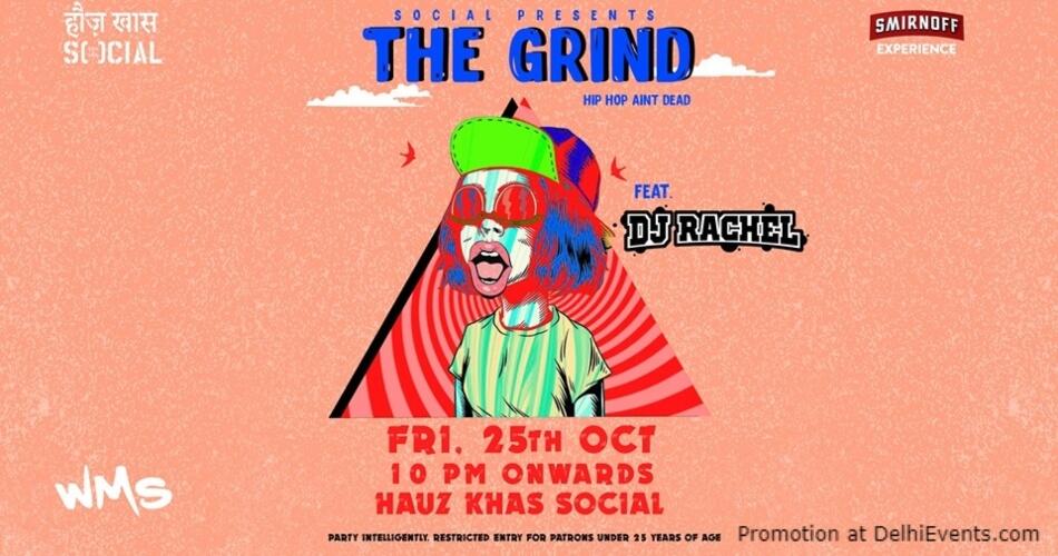 Grind Dj Rachel Hauz Khas Social Creative