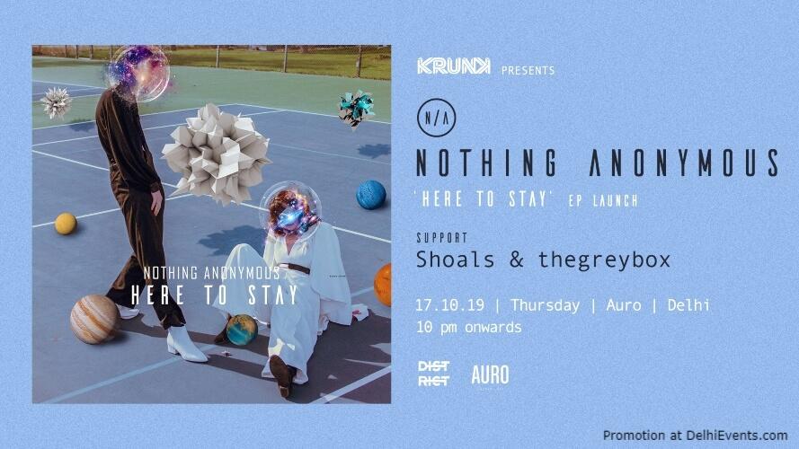 Krunk Pres Nothing Anonymous Ep Launch Shoals Thegreybox Auro Kitchen Bar Hauz Khas Creative
