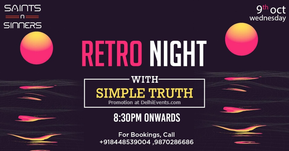 Retro Night Simple Truth Saints N Sinners Gurugram Creative
