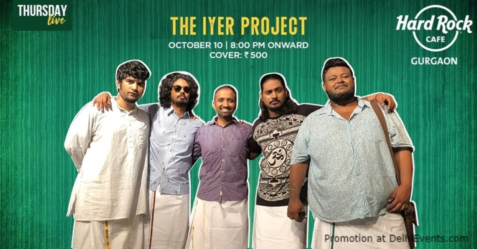 Thursday Iyer Project Hard Rock Cafe Gurugram Creative