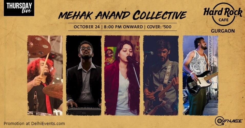 Thursday Mehak Anand Collective Hard Rock Cafe Gurugram Creative