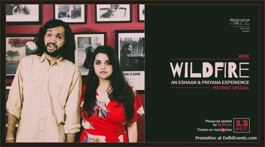 Wildfire Eshaan Priyana Experience Matinee Special Piano Man Jazz Club Safdarjung Enclave Creative
