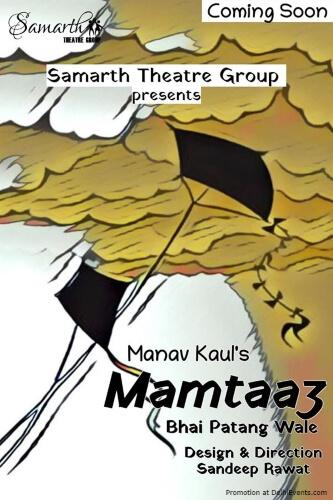 Mamtaaz Bhai Patang Wale Play Akshara Theatre Baba Kharak Singh Marg Creative