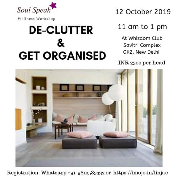Soul Speak DeClutter Get Organised Whizdom Club Greater Kailash 2 Creative