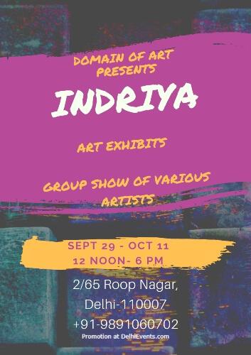 Indriya art Exhibition Domain Of Art Roop Nagar Creative