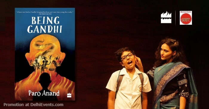 Being Gandhi Play based book Paro Anand Akshara Theatre Baba Kharak Singh Marg Creative